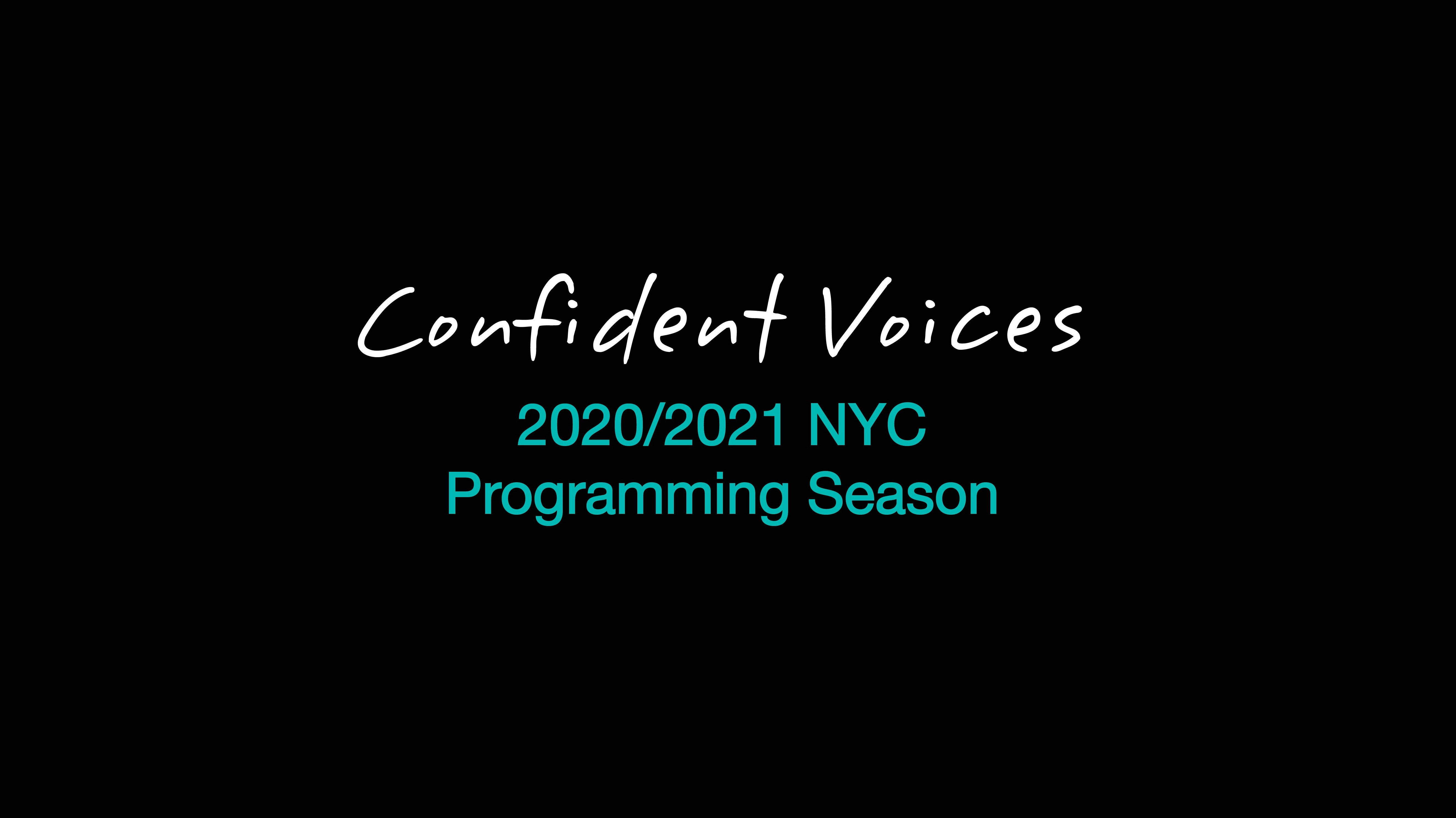 SAY: Confident Voices NYC 2020/2021