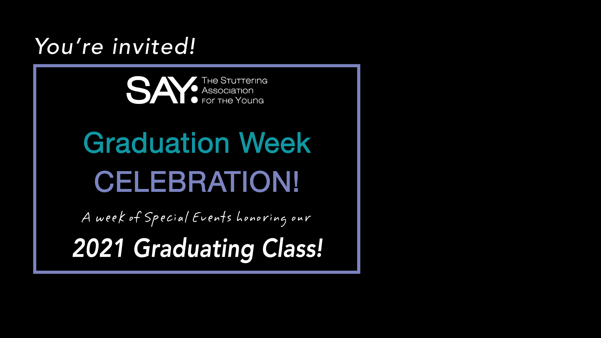 SAY's 2021 Graduation Week Celebration!