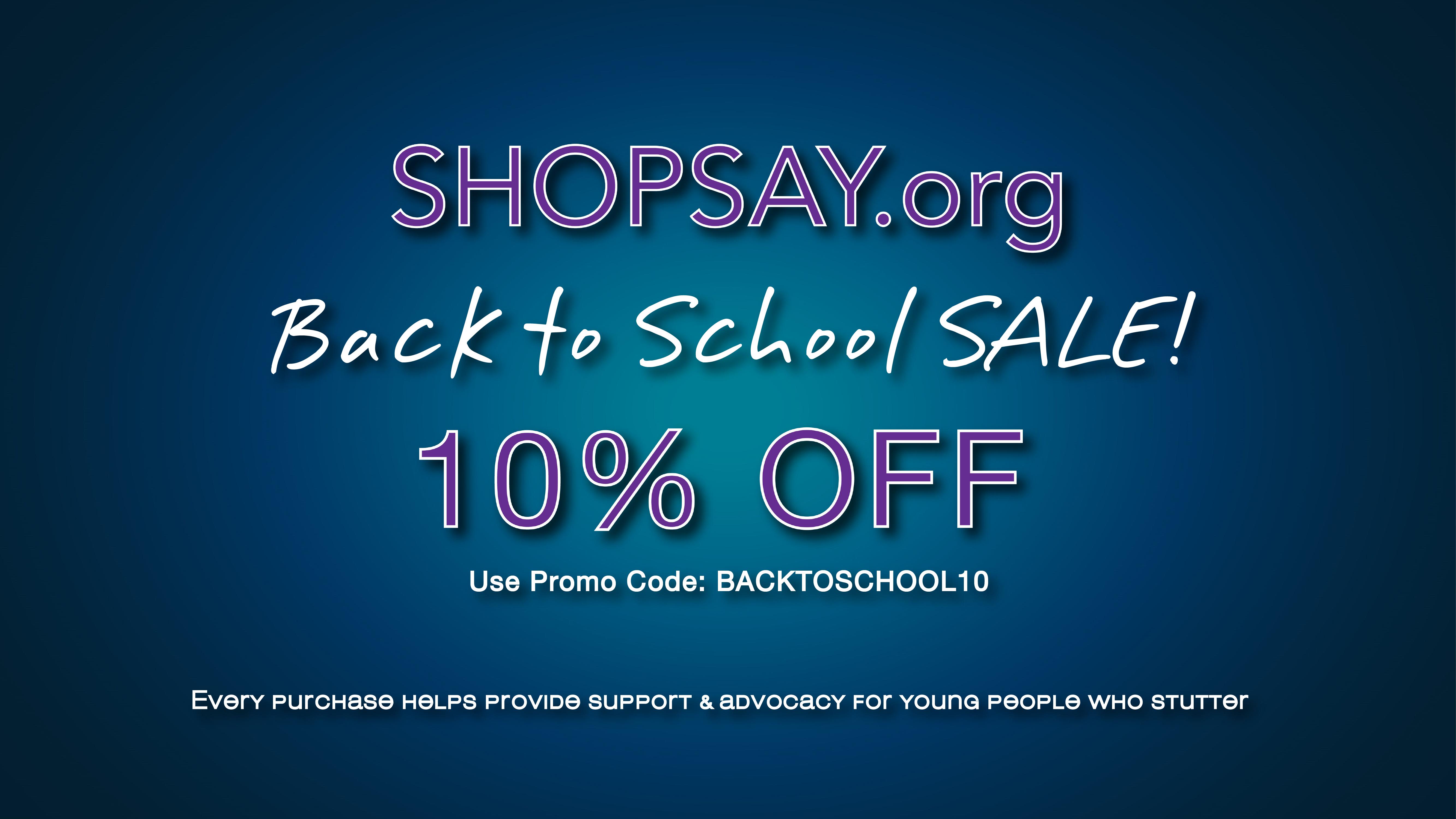 10% OFF at ShopSAY.org!